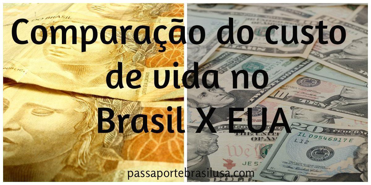 comparação de custo de vida do brasil e do eua