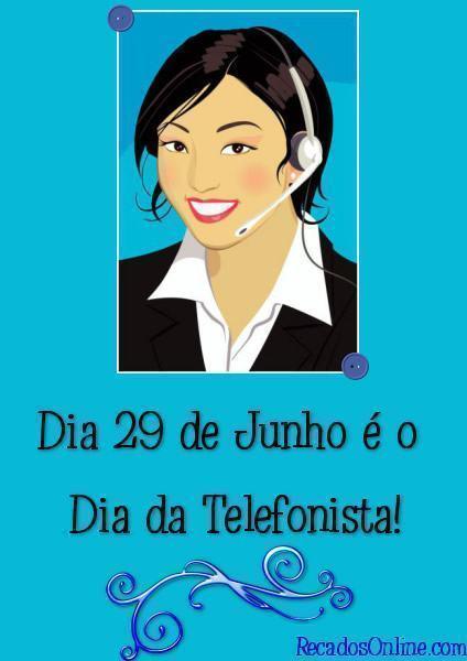 frases para o dia da telefonista 1 - Frases para Dia da Telefonista valorize a profissional data 29 de junho
